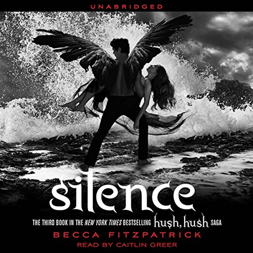 Silence: Hush, Hush Trilogy, Book 3 Audiobook [Free Download by Trial] thumbnail