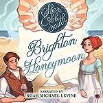 Brighton Honeymoon | Sheri Cobb South