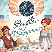 Brighton Honeymoon Audiobook by Sheri Cobb South Narrated by Noah Michael Levine