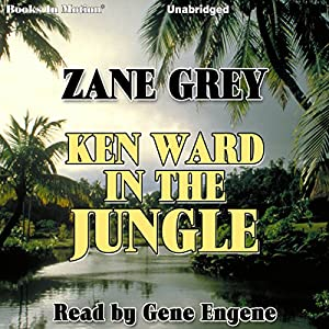 Ken Ward in the Jungle Audiobook