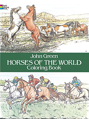 (Horses of the World Coloring Book (Dover Nature Coloring Book))