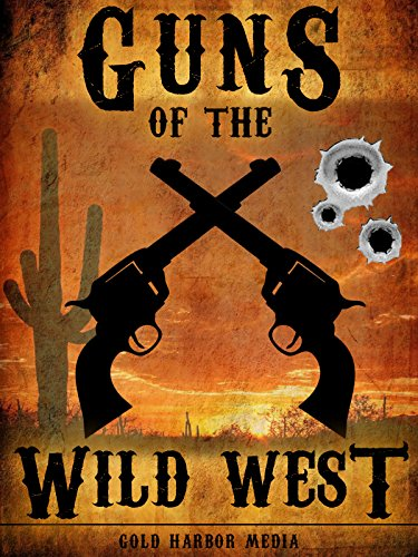 Gold Harbor - Guns of the Wild West