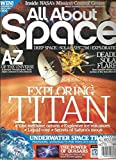ALL ABOUT SPACE, NO.13 (DEEP SPACE SOLAR SYSTEM EXPLORATION *EXPLORING TITAN