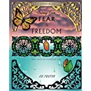 Coloring to Freedom: Journey From Fear to Freedom (Volume 1)