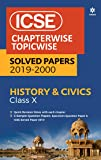 ICSE  History and Civics Chapterwise Topicwise Solved Papers Class 10th