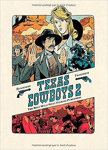 Texas Cowboys Tome 2 Texas Cowboys 2 Amazonfr Trondheim