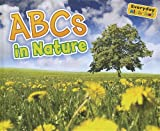 ABCs in Nature, Daniel Nunn, 1410947378