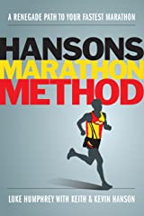 Hansons Marathon Method: A Renegade Path to Your Fastest Marathon Paperback