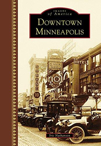 Downtown Minneapolis (Images of - Downtown Minneapolis Minnesota