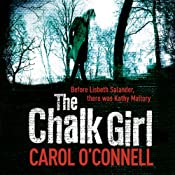 The Chalk Girl: A Mallory Novel | Carol O'Connell
