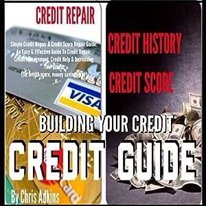 Simple Credit Repair and Credit Score Repair Guide Audiobook