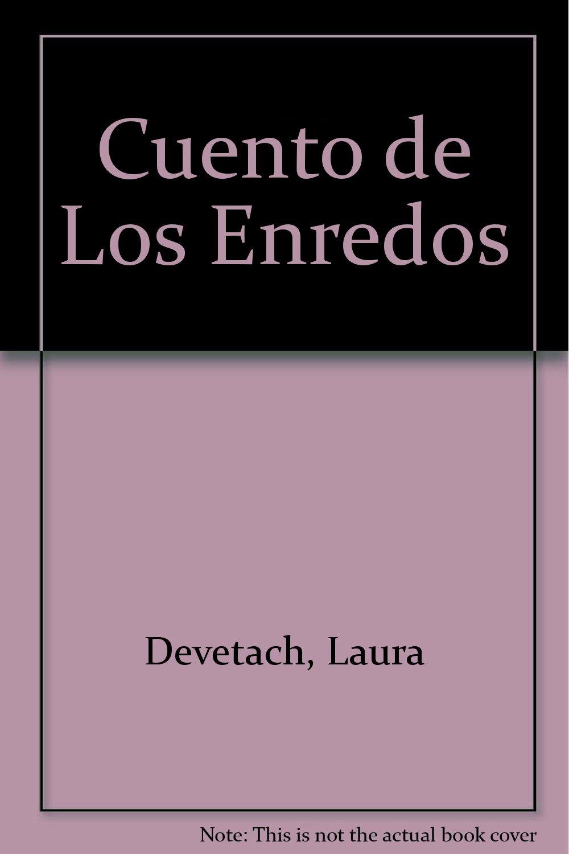 Download Cuento de Los Enredos (Spanish Edition) pdf epub