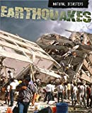 img - for Earthquakes (Natural Disasters) book / textbook / text book