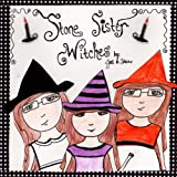 The Stone Sister Witches