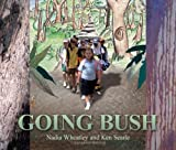 Front cover for the book Going bush by Nadia Wheatley