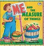 img - for Me and the Measure of Things book / textbook / text book