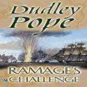 Ramage's Challenge Audiobook by Dudley Pope Narrated by Steven Crossley