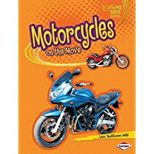 Motorcycles on the Move (Lightning Bolt Books ™ — Vroom-Vroom)
