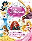 img - for Disney Princess Enchanted Character Guide book / textbook / text book