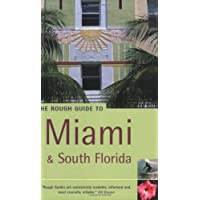 The Rough Guide to Miami and South Florida 1: Includes The Keys, The Everglades and Fort Lauderdale (Rough Guide Travel Guides)
