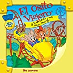 El Osito Viajero y la montaña rusa rayo amarillo [Traveling Bear and the Roller Coaster (Texto Completo)] | Christian Joseph Hainsworth