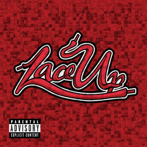 Lace Up (Deluxe Version) [Expl...