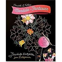 Mandala-Fantasien: Bezaubernde Kratzbilder zum Entspannen