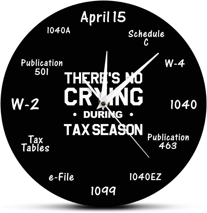 There is No Crying During Tax Season Funny Tax Accountant Wall Clock Accounting Home Decor Wall Watch Gift for Tax Accountant