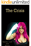 The Crisis (Crisis on Just one Earth Book 1)