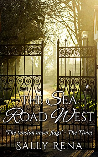 The Sea Road West by [Rena, Sally]