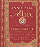 The Annotated Alice: The Definitive Edition (The Annotated Books Book 0)