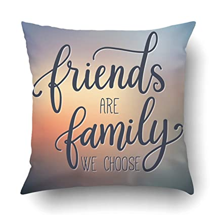 Amazoncom Custom Friends Are Family We Choose Inspirational Quote