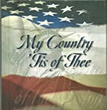 My Country 'tis of Thee, , 158660516X