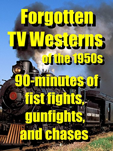 - FORGOTTEN TV WESTERNS of the 1950s