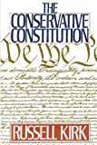 The Conservative Constitution