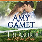 Treasure on Moon Lake: Love on the Lake Volume 1 | Amy Gamet