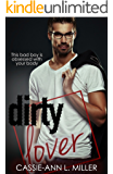Dirty Lover (The Dirty Suburbs Book 5)