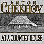 At a Country House | Anton Chekhov