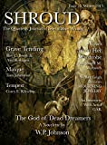 : Shroud 15: The Quarterly Journal of Speculative Writing (Volume 4) (Shroud Magazine)