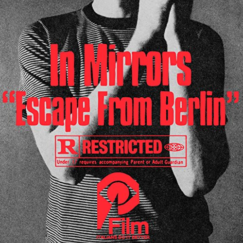 In Mirrors - Escape From Berlin - (IDIB079) - CD - FLAC - 2017 - HOUND Download