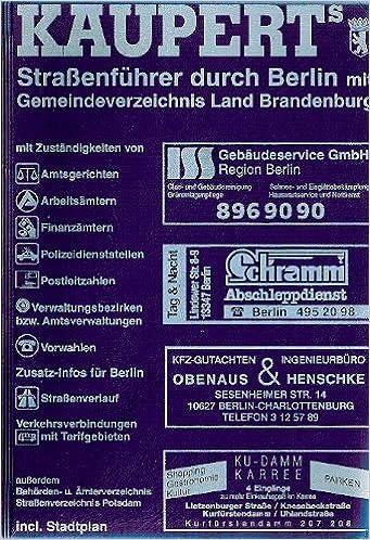 e41a8206573158 Kauperts Straßenführer durch Berlin. Ausgabe 1998. Mit Gemeindeverzeichnis  Land Brandenburg  Amazon.de  Cornelia Möwe  Bücher