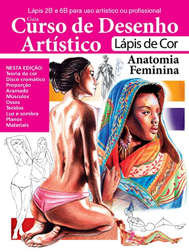 Curso de Desenho Artístico – Anatomia Feminina (Portuguese Edition)