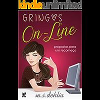 Gringos Online: propostas para um recomeço