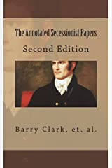 The Annotated Secessionist Papers Paperback