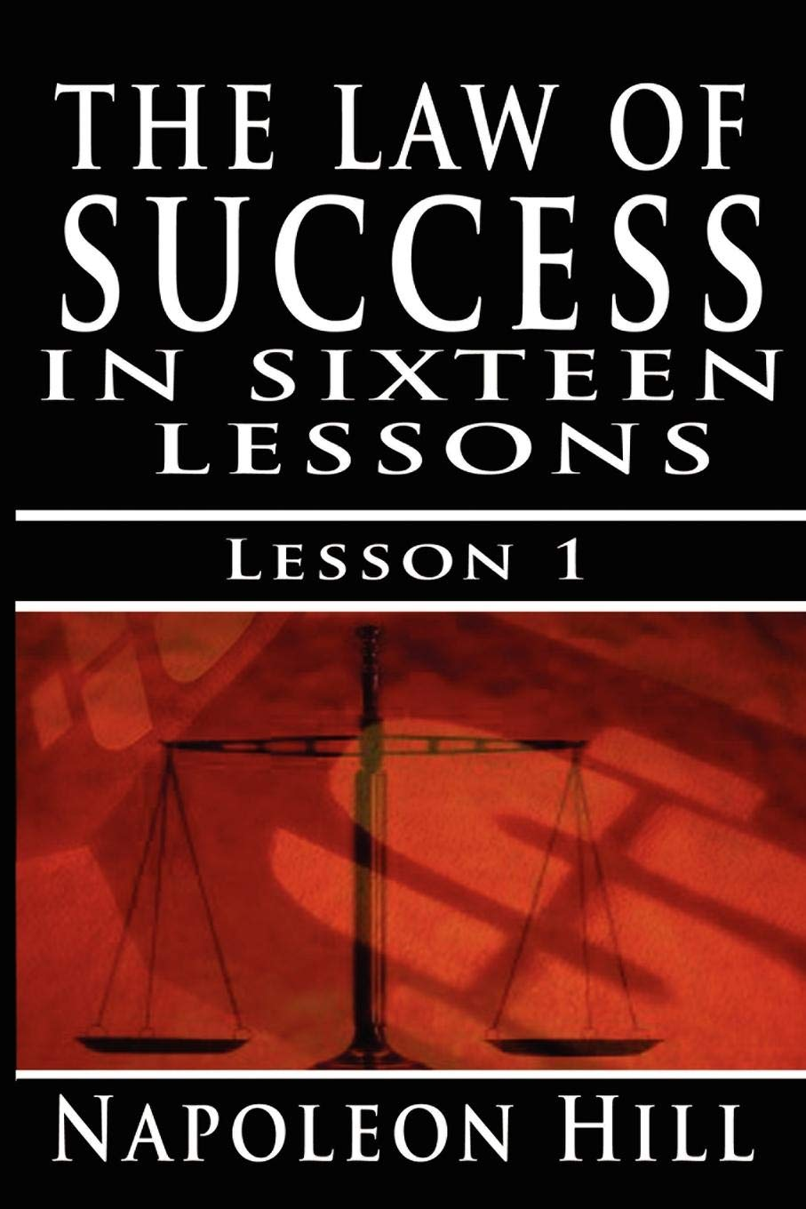 The Law of Success, Volume I: The Principles of Self-Mastery (Law of Success,  Vol 1): Napoleon Hill: 9789562912587: Amazon.com: Books