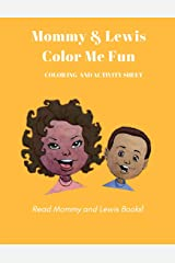 Mommy & Lewis ColorIng Me Fun Paperback