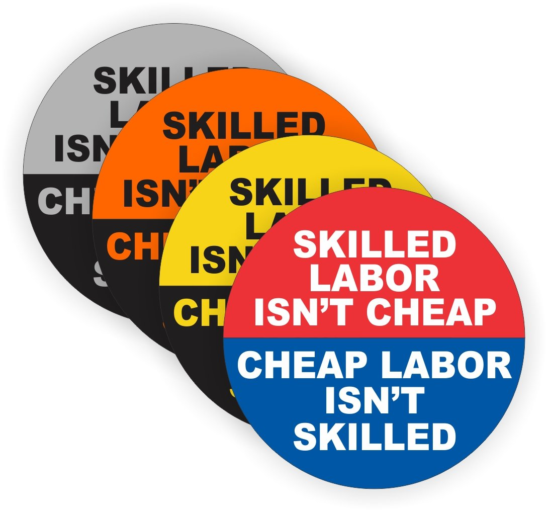 4 skilled labor isnt cheap hard hat stickers decals labels tool lunch box helmet amazon com