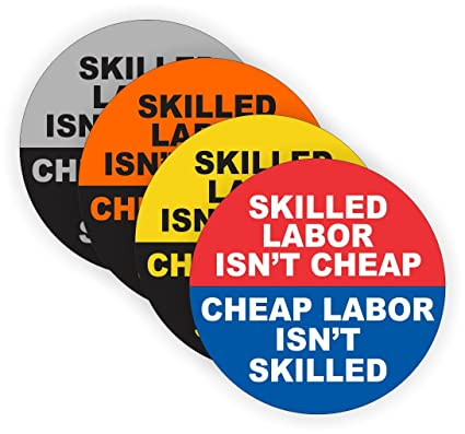 79b111ba334d 4 Skilled Labor Isn't Cheap Hard Hat Stickers / Decals / Labels Tool Lunch  Box Helmet