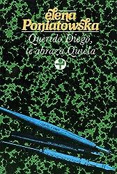 Querido Diego, te abraza Quiela (Spanish Edition)