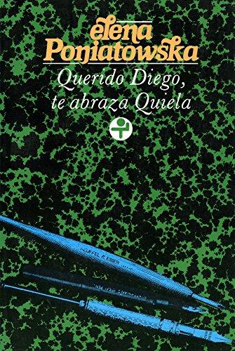 Descargar Libro Querido Diego, Te Abraza Quiela Elena Poniatowska